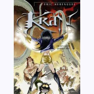 Krän : Tome 9, The key quête quouest tou