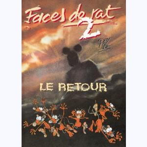 Faces de Rat : Tome 2, Le retour
