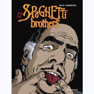Spaghetti Brothers : Tome 12