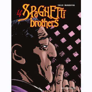 Spaghetti Brothers : Tome 14
