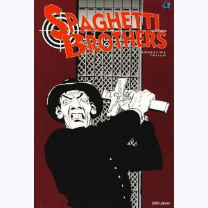 Spaghetti Brothers : Tome 2