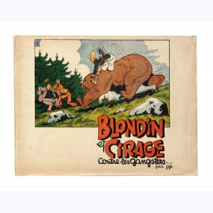 Blondin et Cirage : Tome 2, contre les gangsters :