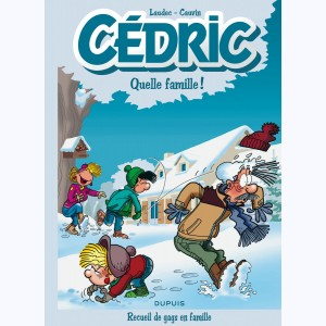 Cédric : Tome 6, Best Of - Quelle famille !