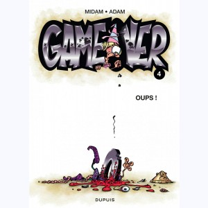 Game Over : Tome 4, Oups !