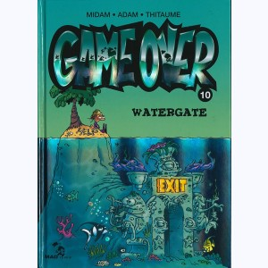 Game Over : Tome 10, Watergate