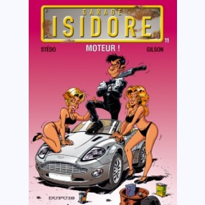 Garage Isidore : Tome 11, Moteur !