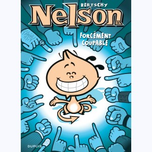 Nelson : Tome 12, Forcément coupable
