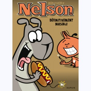 Nelson : Tome 14, Définitivement nuisible