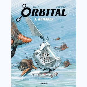 Orbital : Tome 3, Nomades
