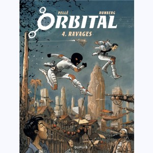 Orbital : Tome 4, Ravages