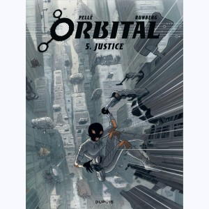 Orbital : Tome 5, Justice