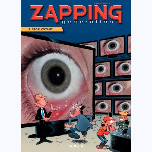 Zapping Generation : Tome 5, Trop voyant !