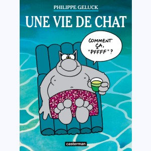 Le Chat : Tome 15, Une vie de chat