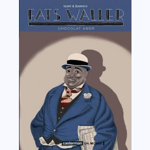 Fats Waller : Tome 2, Chocolat amer