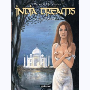 India Dreams : Tome 7, Taj Mahal