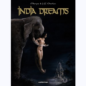 India Dreams : Tome 1 à 4, Intégrale