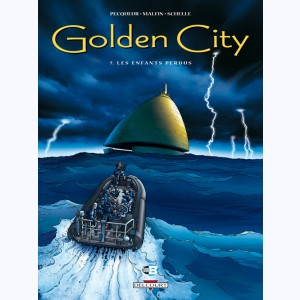 Golden City : Tome 7, Les enfants perdus