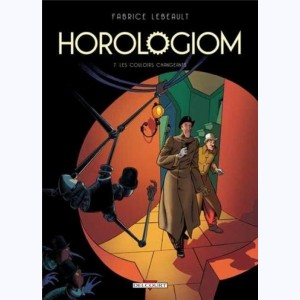 Horologiom : Tome 7, Les Couloirs changeants