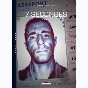7 secondes : Tome 4, Guillot