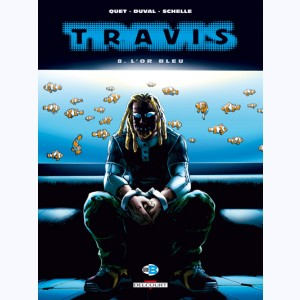 Travis : Tome 8, L'or bleu