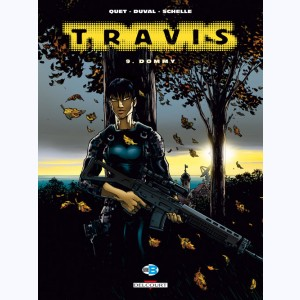 Travis : Tome 9, Dommy