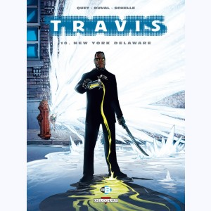 Travis : Tome 10, New York Delaware