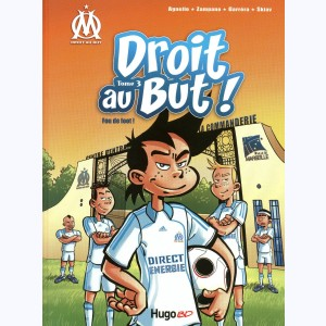 Droit au But ! : Tome 3, Fou de foot ! :