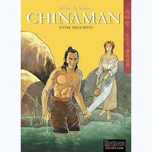 Chinaman : Tome 5, Entre deux rives