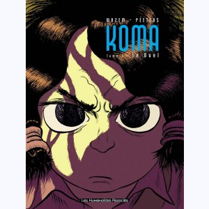 Koma : Tome 5, Le Duel