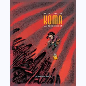 Koma : Tome 6, Au commencement