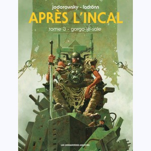 Après l'incal : Tome 3, Gorgo le Sale