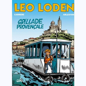 Léo Loden : Tome 4, Grillade provencale