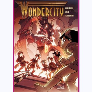 Wondercity : Tome 3, Le Feu du Dragon