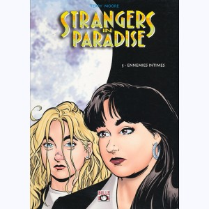 Strangers in Paradise : Tome 5, Ennemies intimes