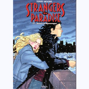 Strangers in Paradise : Tome 17, Amours et mensonges