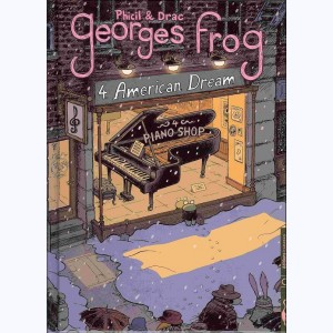 Georges Frog : Tome 4, American dream