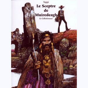 Le collectionneur : Tome 2, Le sceptre de Muiredeagh