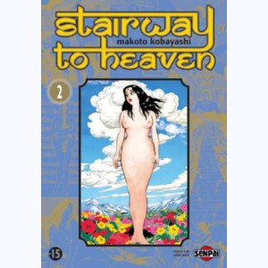 Stairway to heaven : Tome 2