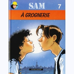 Sam : Tome 7, A grognerie