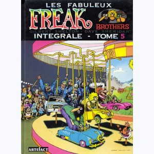 19 : Les Freak Brothers : Tome 5, Intégrale