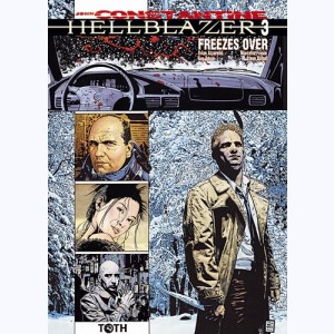 Hellblazer : Tome 3, Freezes Over