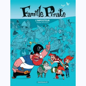 Famille Pirate : Tome 2, L'Imposteur