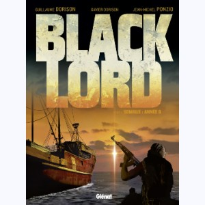 Black Lord : Tome 1, Somalie : année 0.