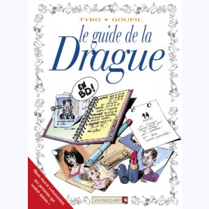 Les Guides en BD : Tome 7, Le guide de la drague