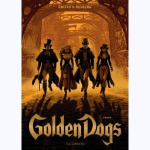 Golden Dogs : Tome 1, Fanny