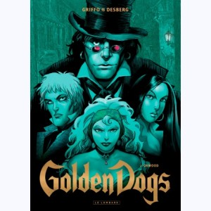 Golden Dogs : Tome 2, Orwood