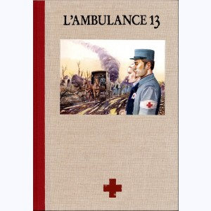 L'Ambulance 13 : Tome (1 et 2), Integrale premier cycle