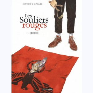 Les souliers Rouges : Tome 1, Georges