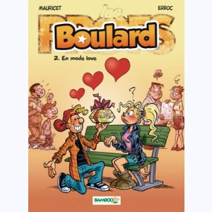 Boulard : Tome 2, En mode love