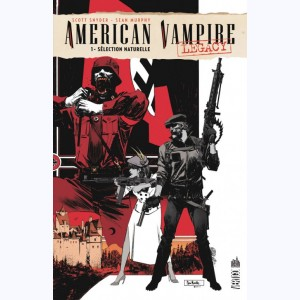 American Vampire Legacy : Tome 1, Sélection naturelle